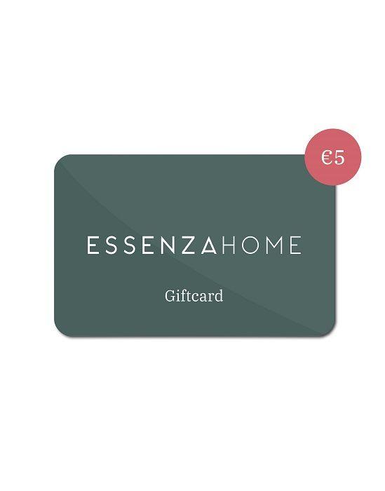 ESSENZA HOME Giftcard 5 Euro
